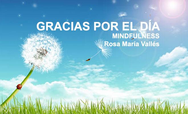 Gracias por el día de hoy por Rosa María Vallés