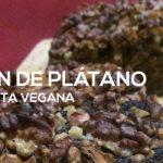Pan de plátano vegano