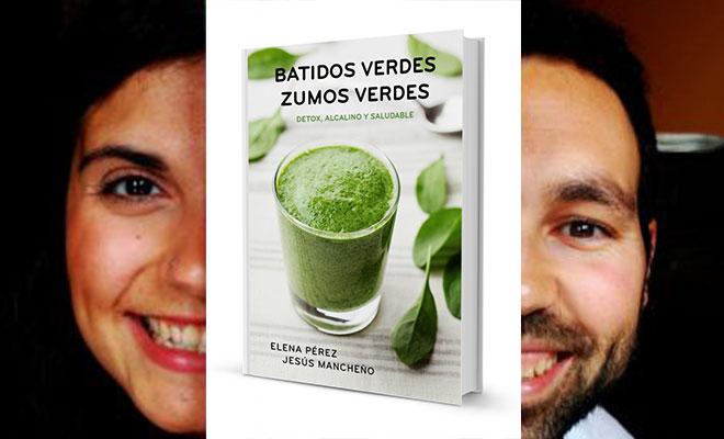Batidos Verdes, Zumos Verdes con Elena Pérez